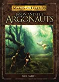Jason and the Argonauts (Myths and Legends) by Neil Smith (2013-03-19)