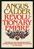 Revolutionary Empire, Angus Calder, 0525190805