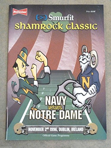 NOTRE DAME NAVY FOOTBALL PROGRAM - SHAMROCK CLASSIC - IRELAND - 1996 - MINT