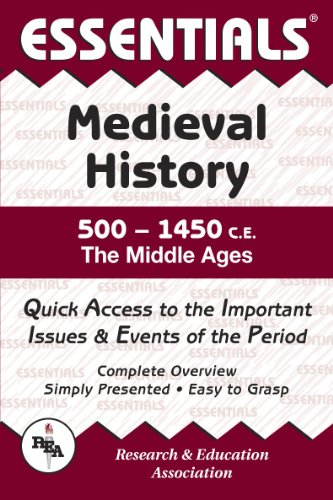 Medieval History: 500 to 1450 CE Essentials (Essentials Study Guides)
