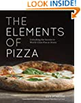 The Elements of Pizza: Unlocking the...