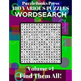 PuzzleBooks Press Wordsearch 180 Various Puzzles Volume 1: Find Them All!
