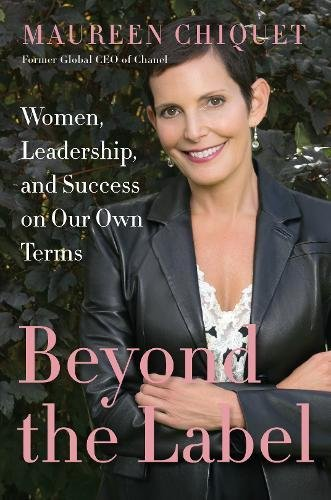 Book Cover: Beyond the Label: Women, Leadership, and Success on Our Own Terms