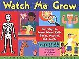 Watch Me Grow, Michelle O'Brien-Palmer, 155652367X