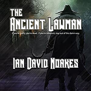The Ancient Lawman Audiobook