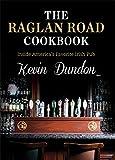 The Raglan Road Cookbook: Inside America's Favorite Irish Pub