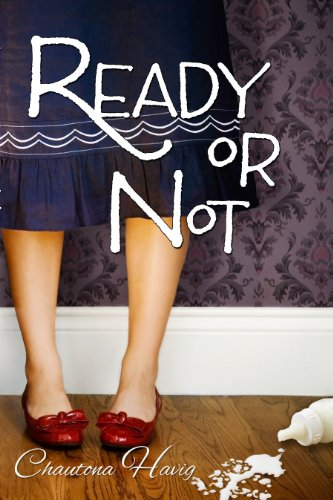 Ready or Not (Aggie's Inheritance Book 1) by [Havig, Chautona]
