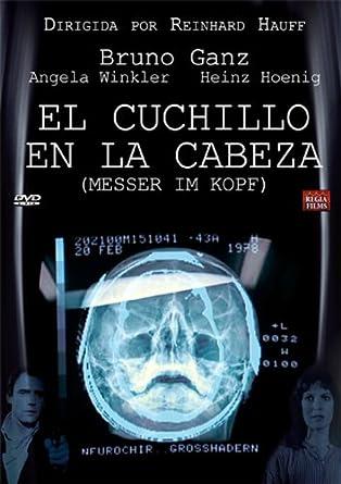 El Cuchillo En La Cabeza [DVD]: Amazon.es: Bruno Ganz ...