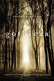 Gothicka, Victoria Nelson, 0674725921