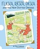 Flicka, Ricka, Dicka and the New Dotted Dresses by Maj Lindman (2012-09-01)