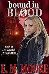Bound In Blood (The Adams' Witch Book 1)