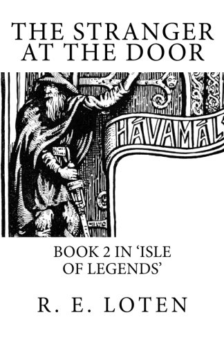 The Stranger At The Door (Isle of Legends) (Volume 2)