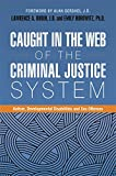 img - for Caught in the Web of the Criminal Justice System: Autism, Developmental Disabilities and Sex Offenses book / textbook / text book