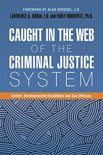 Caught in the Web of the Criminal Justice System: Autism, for sale  Delivered anywhere in USA