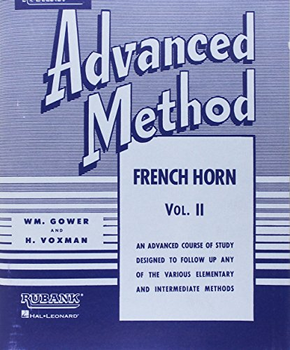 Rubank Advanced Method - French Horn in F or E-flat, Vol. 2 ()