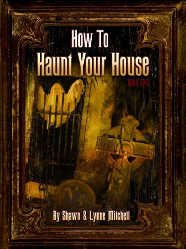 How To Haunt Your House ()