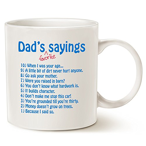 Funny Dads Favorite Sayings Coffee Mug Christmas Gifts, Funny Dadisms Written in a Top Ten List, Best Birthday and Holiday Gifts for Dad, Father, Grandpa Porcelain Cup, White 14 Oz by LaTazas