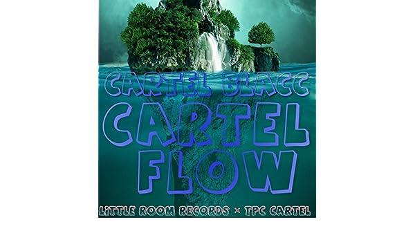 Cartel Flow [Explicit] de Cartel Blacc en Amazon Music ...