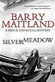 Silvermeadow, Barry Maitland, 1611458269