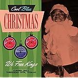 Cool Blue Christmas - We Free Kings Classic Jazz Christmas Cuts