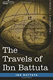 The Travels of Ibn Battuta (Travel + Exploration)