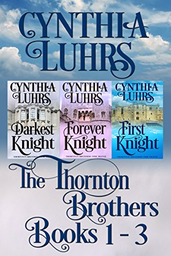 Thornton Brothers Medieval Time Travel Romance by Cynthia Luhrs ebook deal
