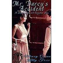 Mr. Darcy's Accident: A pride and prejudice sensual story