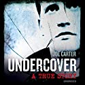 Undercover Audiobook by Joe Carter Narrated by Simon Paisley Day
