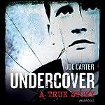 Undercover | Joe Carter