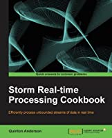Storm Real-Time Processing Cookbook Front Cover