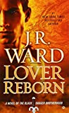 download ebook lover reborn: a novel of the black dagger brotherhood pdf epub