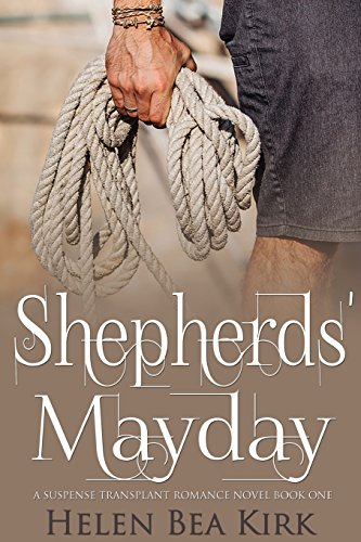 Shepherds' Mayday by H.B. Kirk Publishing