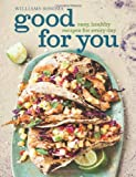 Good for You (Williams-Sonoma), Dana Jacobi, 1616284943