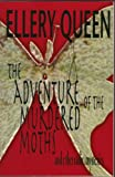 The Adventure of the Murdered Moths and Other Radio Mysteries, Ellery Queen, 1932009159