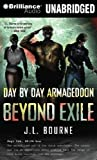 Beyond Exile: Day by Day Armageddon By J.L. Bourne(A)/Jay Snyder(N) [Audiobook]