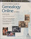Your Official America Online® Guide to Genealogy Online 9780764536526