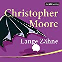 Lange Zähne Audiobook by Christopher Moore Narrated by Simon Jäger