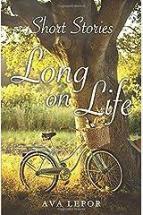 Short Stories Long on Life Paperback