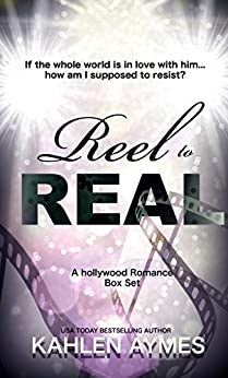 Reel to Real: (A Hollywood Romance) by [Aymes, Kahlen]
