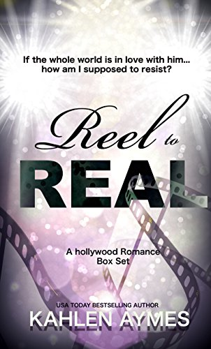 Reel to Real: (A Hollywood Romance)