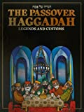 The Haggadah of Legends and Customs, Menachem Hacohen, 0915361787