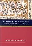 img - for Hebraisches Und Aramaisches Lexikon: Zum Alten Testament (v. 1&2) (Hebrew and German Edition) book / textbook / text book
