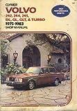 Volvo 242, 244, 245, DL, GL, GLT, & Turbo; 1975-1983 Shop Manual.