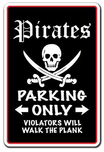 - Cortan360 PIRATES Parking Sign novelty gift funny blackbeard captain hook kidd gangplank Sticker Decal