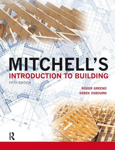 Mitchell's Introduction to Building (Mitchell's Building Series) by Routledge
