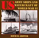 img - for U.S. Army Ships and Watercraft of World War II book / textbook / text book