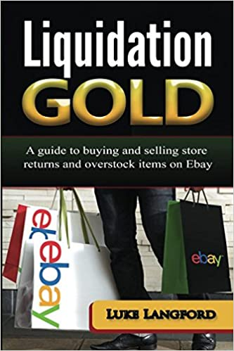 Liquidation Gold: A guide to buying and selling store
