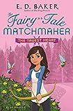 The Truest Heart (The Fairy-Tale Matchmaker)