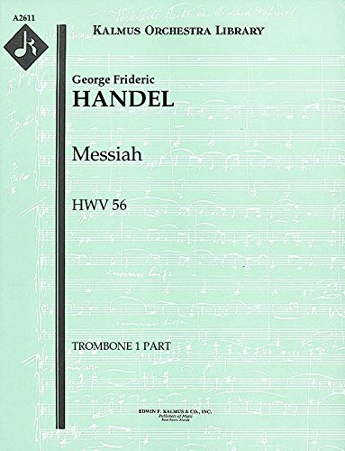 Messiah, HWV 56: Trombone 1, 2 and 3 parts [A2611]