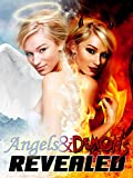 Angels and Demons Revealed